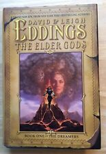 David & Leigh Eddings The Elder Gods The Dreamers #1 Hardcover Book 1ST Editions