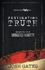 `Gates, Josh`-Destination Truth (US IMPORT) BOOK NEW