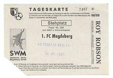 Orig.Ticket   Regionalliga Nord/Ost 98/99   1.FC MAGDEBURG - CROATIA BERLIN  !!