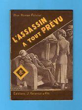 ►FERENCZI - MON ROMAN POLICIER N°141 - L'ASSASSIN A TOUT PREVU - THOMAS - 1950