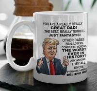 Donald Trump funny coffee mug for dad Father's Day gift, President novelty mug