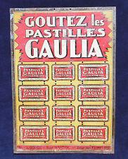 GOUTEZ LES PASTILLES GAULIA : TOLE PUB   !
