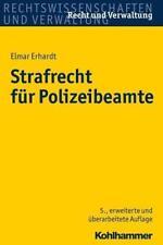 Strafrecht für Polizeibeamte von Elmar Erhardt (2016, Taschenbuch)