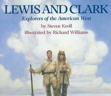 Lewis and Clark Explorers of The American West by Steven Kroll 9780823412730
