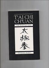 T'ai Chi Ch'uan The Martial Side 1992 1st Ed PB Michael Babin Martial Arts