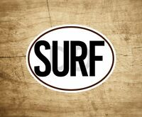 """SURF STICKER DECAL BLACK AND WHITE OVAL SURFING SURFER  4"""" x 3"""" EURO"""