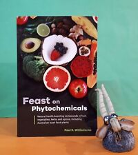P. Williams: Feasting on Phytochemicals/alternative health/Australian bush foods