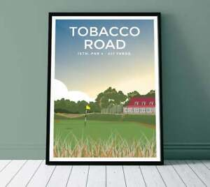 Tobacco Road Golf Club Print 18th Hole North Carolina Travel Poster, Home Decor