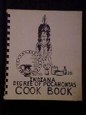 Indiana Degree of Pocahontas Cookbook
