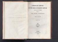 BIBLIOTECA DEI CLASSICI LATINI-CORNELIO NIPOTE-LE VITE DEGLI ECCELLENTI CAPITANI