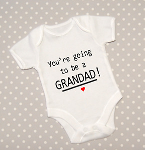 You're Going To Be A Grandad Baby Grow Announcement Pregnancy Reveal Bodysuit