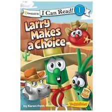 I Can Read! / Big Idea Books / VeggieTales: Larry Makes a Choice by Karen Poth …