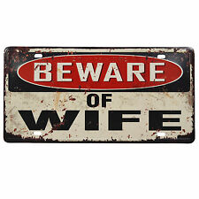 Beware Of Wife Metal Tin Sign Funny Gift Novelty Office Bar Man Cave Dad Garage