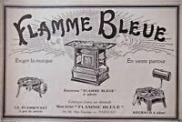 PUBLICITÉ DE PRESSE 1925 FOURNEAU FLAMME BLEUE RÉCHAUD A ALCOOL - ADVERTISING