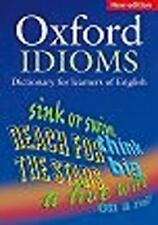 Oxford Dictionary of English Idioms (Oxford Dictionary of Current Idiomatic Engl