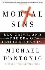 Mortal Sins: Sex, Crime, and the Era of Catholic Scandal, D'Antonio, Michael, Go