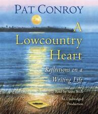 A Lowcountry Heart : Reflections on a Writing Life by Pat Conroy (Audio CD) EUC