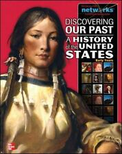 The American Journey To 1877: Discovering Our Past - A History of the United St…