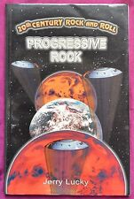 More details for 20th century rock and roll: progressive rock by jerry lucky 2000 1st edition