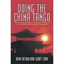 Doing the China Tango: How to Dance Around Common Pitfalls in Chinese Business R