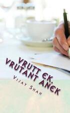 Vrutt Ek , Vrutant Anek : Gujarati Varta Sangrah by Vijay Shah (2013, Paperback)