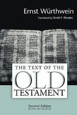 The Text of the Old Testament : An Introduction to the Biblia Hebraica by...