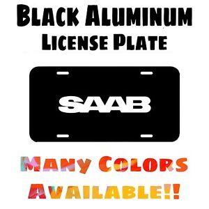 Fits Saab Black Aluminum License Plate (Different Colors Available