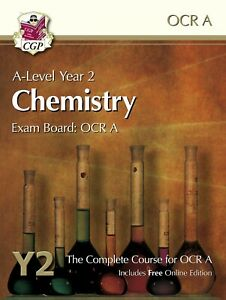 A Level Chemistry for OCR A - Year 2