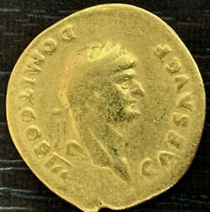 ROME AUREUS - DOMITIEN CESAR 69-81 - ROME 74-75 - REV PRINCEPS IVVINTVT