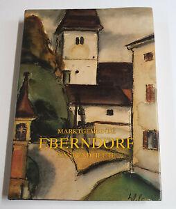 Marktgemeinde Eberndorf. Einst und heute