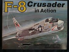 F-8 CRUSADER IN ACTION ,NO.70, SQUADRON SIGNAL PUBLICATIONS