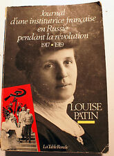RUSSIE/LOUISE PATIN/INSTITUTRICE PENDANT LA REVOLUTION1917-1919/TABLE RONDE/1987