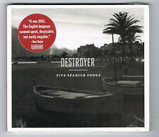 DESTROYER - FIVE SPANISH SONGS - CD 5 TITRES - 2013 - NEUF NEW NEU