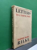 Rainer Maria Rilke LETTERS TO A YOUNG POET  1st Edition Early Printing         q