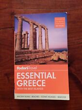 Full-Color Travel Guide Ser.: Fodor's Essential Greece : With the Best Islands …