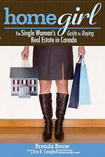 NEW Home Girl: The Single Woman's Guide to Buying Real Estate in Canada