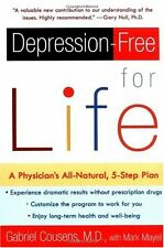 Depression-free for Life: A Physicians All-Natural, 5-Step Plan by Gabriel Cous
