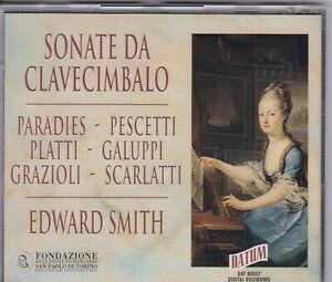 Edward Smith - Sonate Da Clavecimbalo: Paradies, Galuppi, Pescetti, Platti u.a.