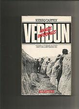 Verdun, années infernales, journal d'un soldat au front 1914-1916