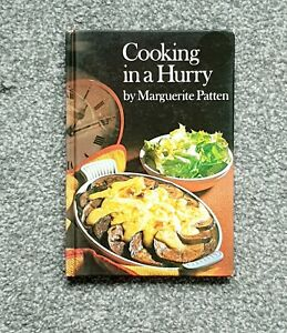 Cooking In A Hurry by Marguerite Patten 1973, Hardcover