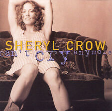Can't Cry Anymore [CD Single] [Single] by Sheryl Crow (CD, Jun-1995, A&M (USA))