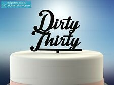 """""""Dirty Thirty"""" - Black - 30th Birthday Cake Topper - Made by OriginalCakeToppers"""