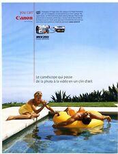 2004 : Publicité pour un Camescope Canon, photographie, vidéo (advertising)