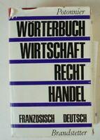 Potonnier Wörterbuch Wirtschaft Recht Handel Französisch Deutsch  Y5-411