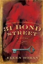 31 Bond Street by Ellen Horan (2010, Hardcover)