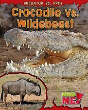 Crocodile vs. Wildebeest (Read Me!)-ExLibrary