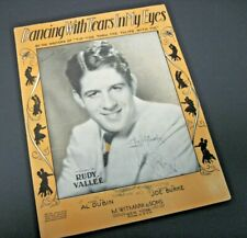 Vintage 1930 Sheet Music Rudy Vallee Dancing With Tears In My Eyes Signed