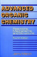(Good)-Advanced Organic Chemistry (Paperback)-March, Jerry-0471581488