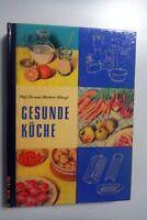 Gesunde Küche -Anleitung zu einer gesundheitsförderten Ernährung ~Prof. H. Krauß