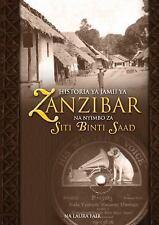 Historia Ya Jamii Ya Zanzibar Na Nyimbo Za Siti Binti Saad by Laura Fair...
